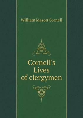 Cornell's Lives of Clergymen (Paperback)