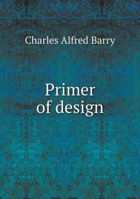Primer of Design (Paperback)