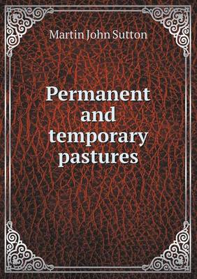 Permanent and Temporary Pastures (Paperback)