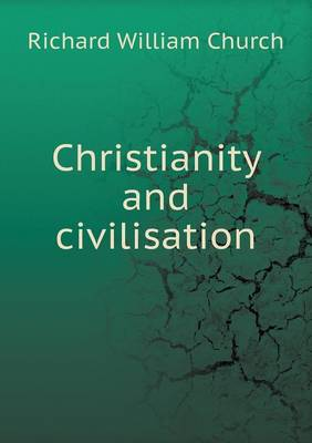 Christianity and Civilisation (Paperback)