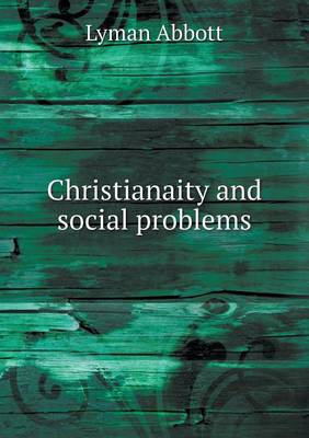 Christianaity and Social Problems (Paperback)