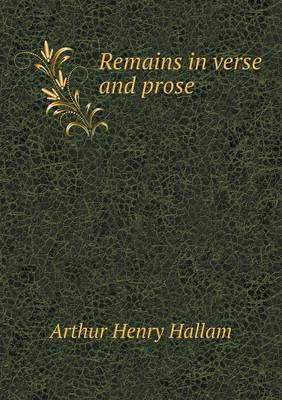 Remains in Verse and Prose (Paperback)