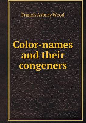 Color-Names and Their Congeners (Paperback)