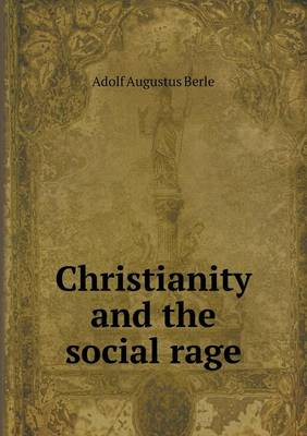 Christianity and the Social Rage (Paperback)