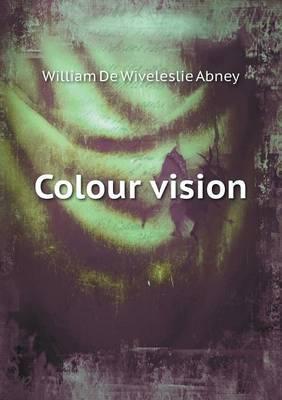 Colour Vision (Paperback)