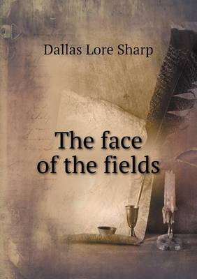 The Face of the Fields (Paperback)