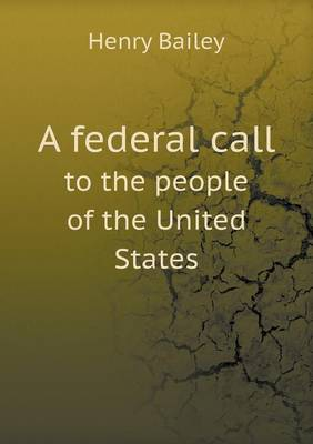 A Federal Call to the People of the United States (Paperback)