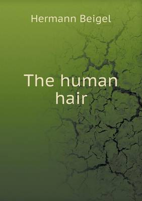 The Human Hair (Paperback)