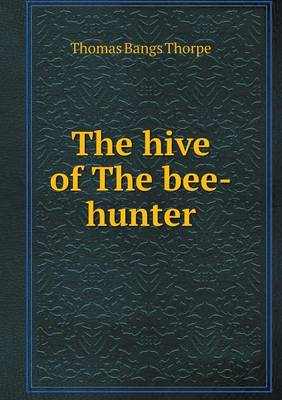 The Hive of the Bee-Hunter (Paperback)