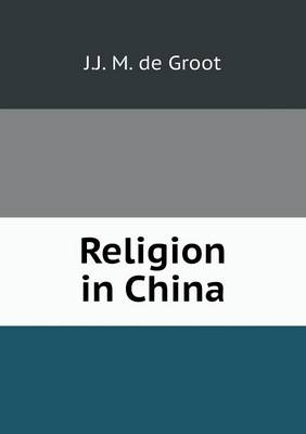 Religion in China (Paperback)