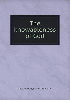 The Knowableness of God (Paperback)