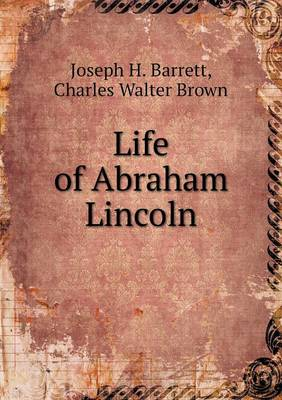 Life of Abraham Lincoln (Paperback)