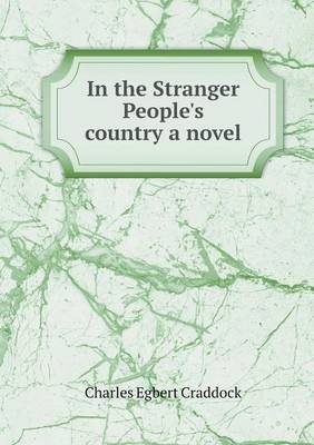 In the Stranger People's Country a Novel (Paperback)