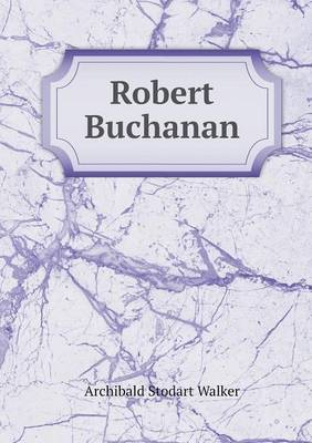 Robert Buchanan (Paperback)