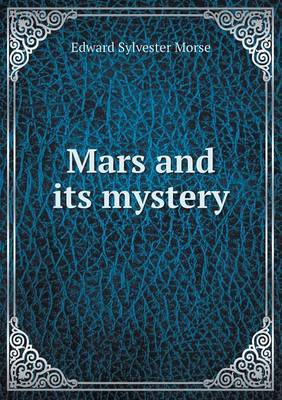 Mars and Its Mystery (Paperback)