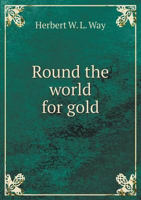 Round the World for Gold (Paperback)