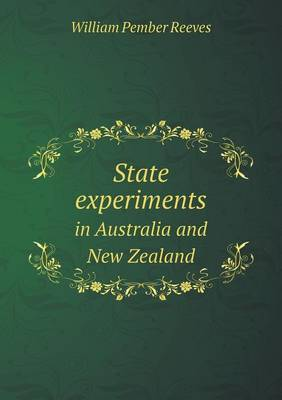 State Experiments in Australia and New Zealand (Paperback)