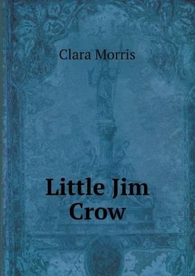 Little Jim Crow (Paperback)