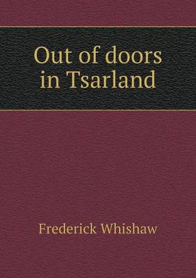 Out of Doors in Tsarland (Paperback)