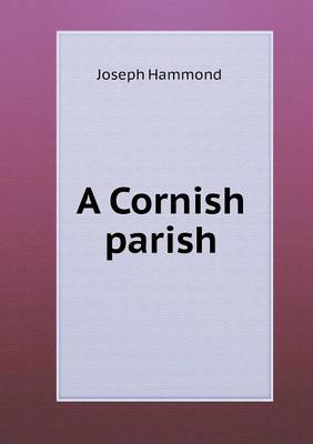 A Cornish Parish (Paperback)