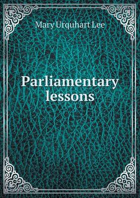 Parliamentary Lessons (Paperback)
