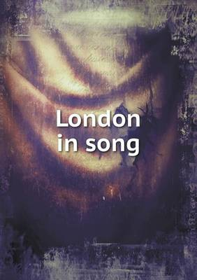 London in Song (Paperback)