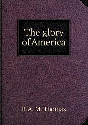 The Glory of America (Paperback)