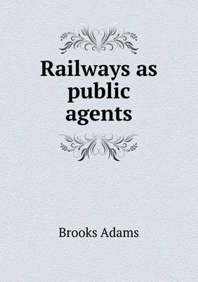 Railways as Public Agents (Paperback)