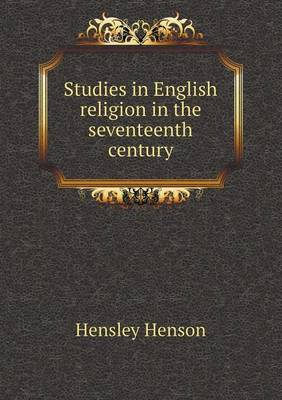 Studies in English Religion in the Seventeenth Century (Paperback)