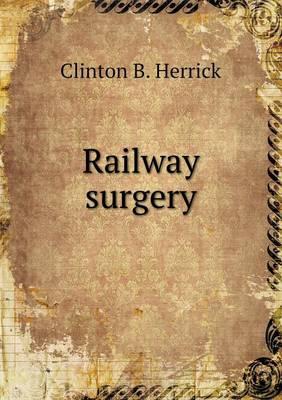Railway Surgery (Paperback)