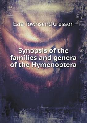 Synopsis of the Families and Genera of the Hymenoptera (Paperback)