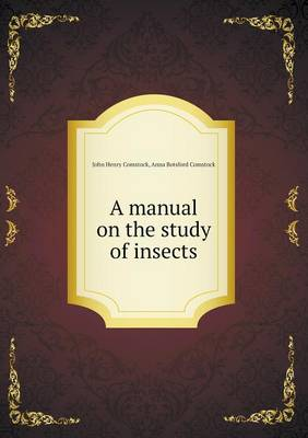 A Manual on the Study of Insects (Paperback)