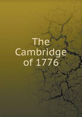 The Cambridge of 1776 (Paperback)