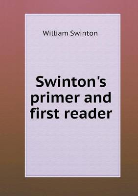 Swinton's Primer and First Reader (Paperback)