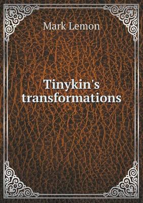 Tinykin's Transformations (Paperback)