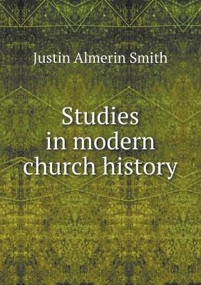 Studies in Modern Church History (Paperback)