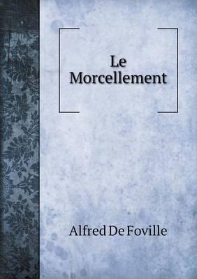 Le Morcellement (Paperback)