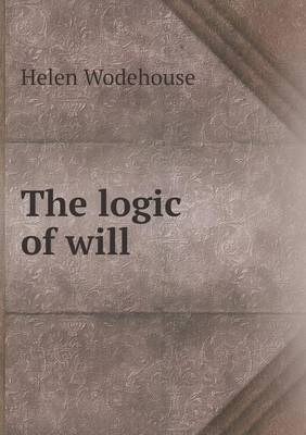 The Logic of Will (Paperback)
