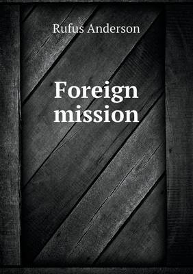 Foreign Mission (Paperback)