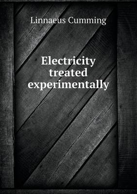 Electricity Treated Experimentally (Paperback)