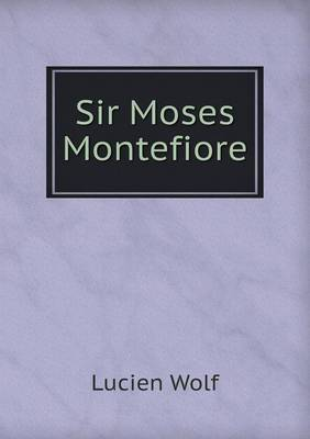 Sir Moses Montefiore (Paperback)