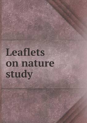 Leaflets on Nature Study (Paperback)