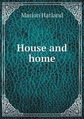 House and Home (Paperback)
