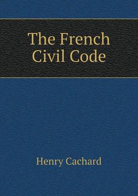 The French Civil Code (Paperback)