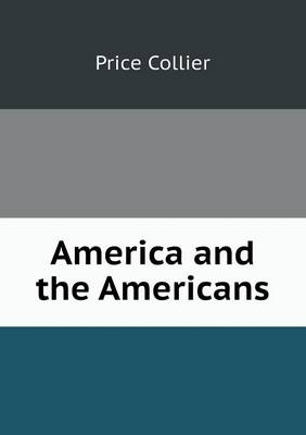 America and the Americans (Paperback)