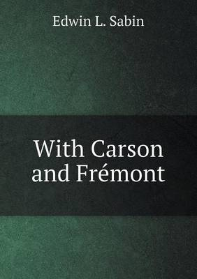 With Carson and Fr mont (Paperback)