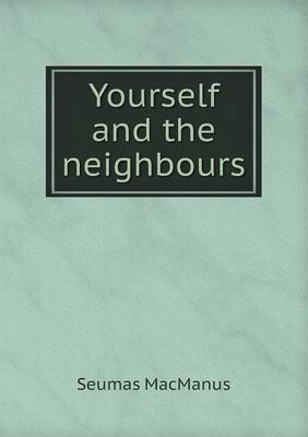 Yourself and the Neighbours (Paperback)