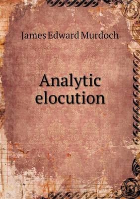 Analytic Elocution (Paperback)