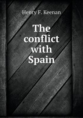 The Conflict with Spain (Paperback)