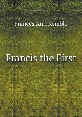 Francis the First (Paperback)